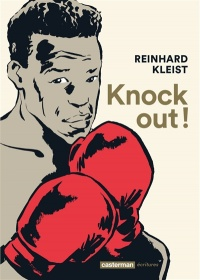 Knock out ! - Reinhard Kleist