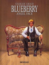 Vignette du livre Blueberry T.17 : Angel Face