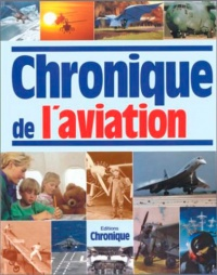 Vignette du livre Chronique de l'Aviation