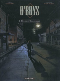 Vignette du livre O'Boys T.3 : Midnight Crossroad