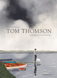 Vignette du livre Tom Thomson, esquisses d'un printemps - Sandrine Revel