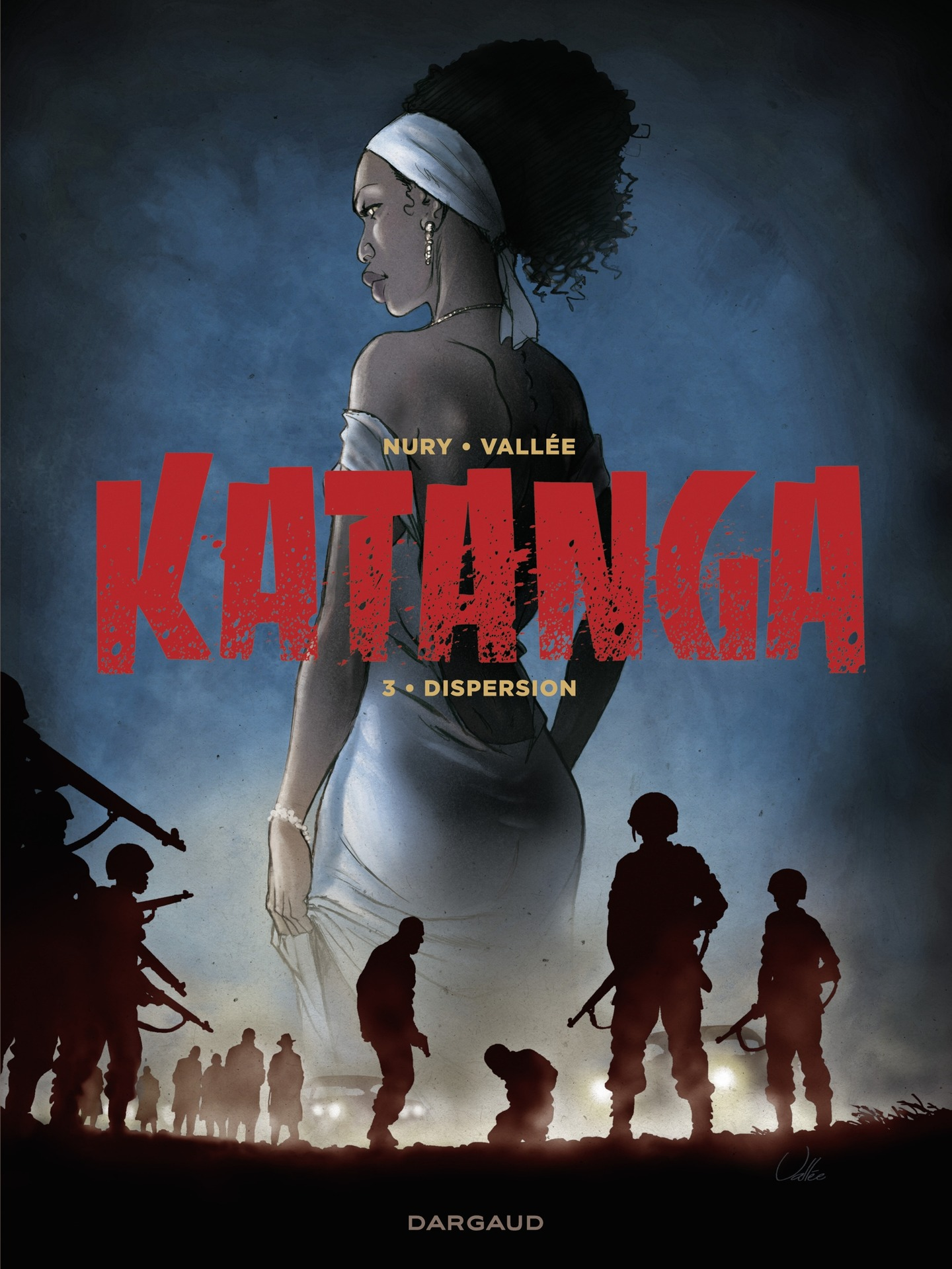 Katanga T.3 : Dispersion, Sylvain Vallée