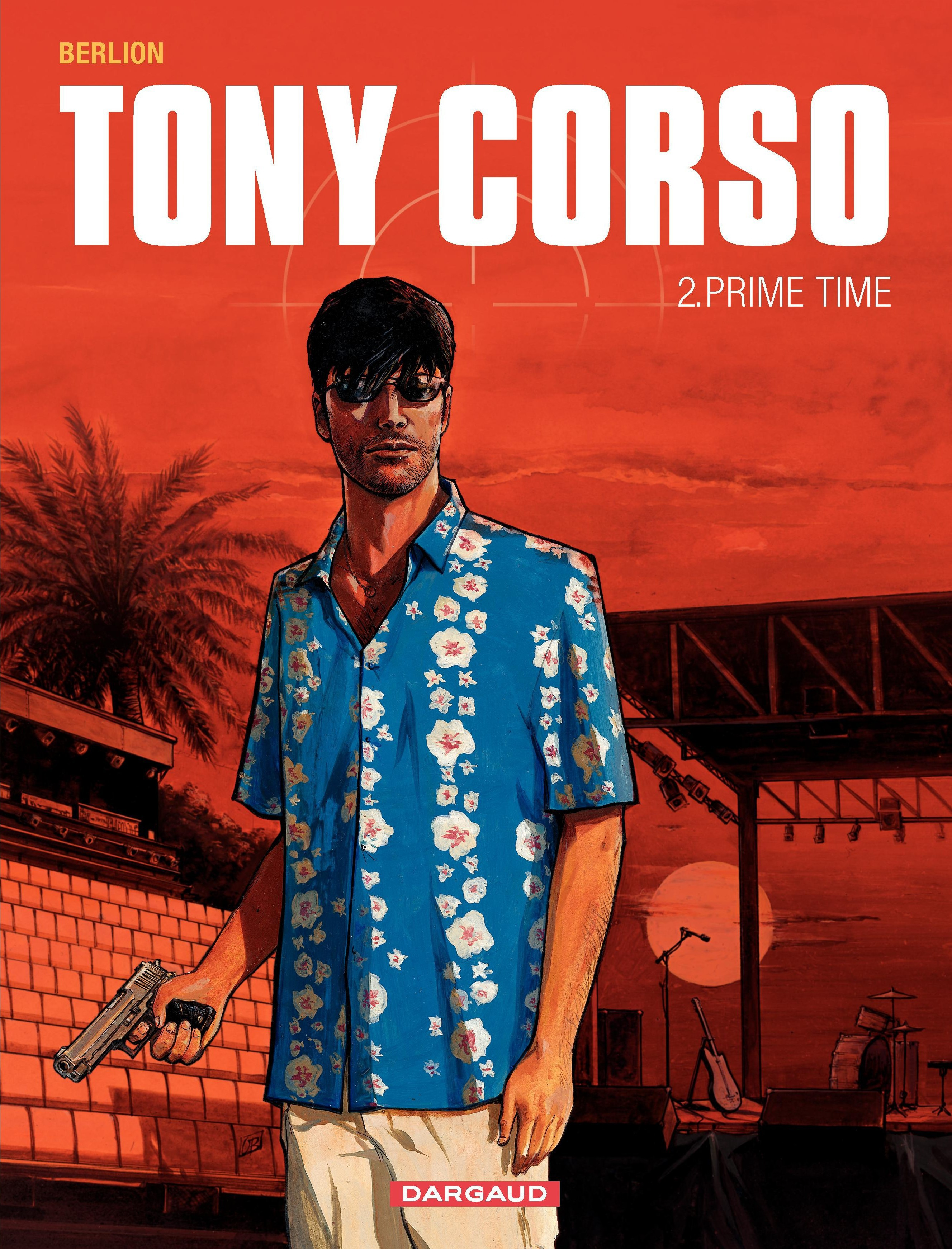 Tony Corso T.2: Prime time - Olivier Berlion