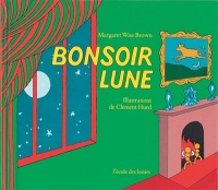 Bonsoir lune, Margaret Wise brown