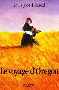 Voyage d'Oregon (Le), Louis Joos