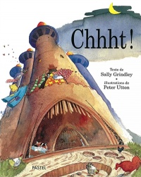Chhht! - Sally Grindley, Peter Utton