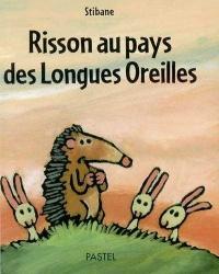 Risson au Pays des Longues Oreilles -  Stibane