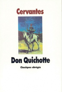 Don Quichotte -  Cervantes