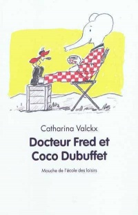 Docteur Fred et Coco Dubuffet - Catharina Valckx