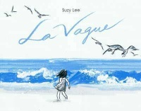 Vague (La) - Suzy Lee