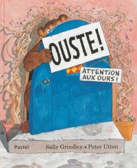 Ouste - Sally Grindley, Peter Utton