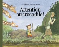 Vignette du livre Attention au crocodile !