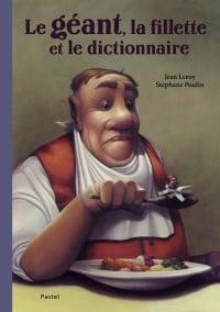 Le géant, la fillette et le dictionnaire, Stéphane Poulin