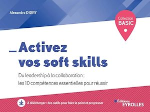 Vignette du livre Activez vos soft skills : du leadership à la collaboration...