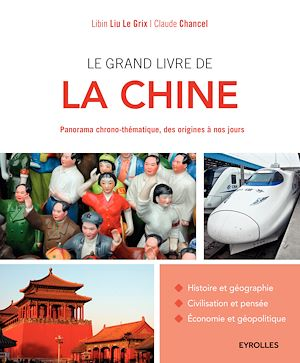 Le grand livre de la Chine, Claude Chancel