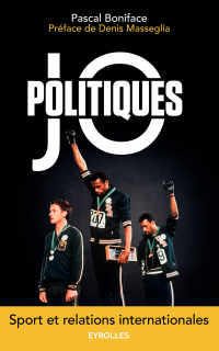 JO politiques : Sport et relations internationales, Denis Masseglia