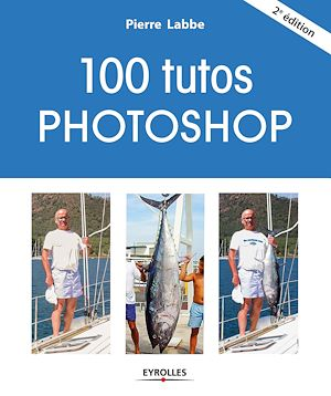 Vignette du livre 100 tutos Photoshop