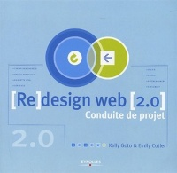 Re-design de sites Web 2.0 : Conduite de projet - Kelly Goto