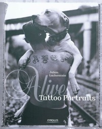 Alive: Tattoo Portraits,  Tin-Tin