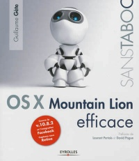 Vignette du livre Mac OS X Mountain Lion efficace - Guillaume Gete, Laurent Pertois, David Pogue