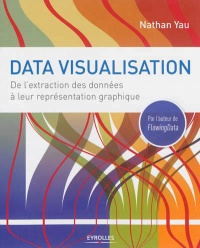 Data visualisation: de l'extraction de données à... - Nathan Yau