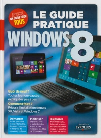 Vignette du livre Guide pratique Windows 8 (Le)