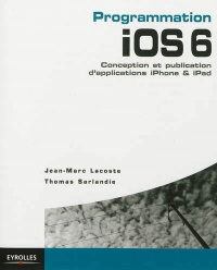 Vignette du livre Programmation iOS 6: Conception et publ. d'appl.iPhone & iPad