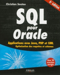 Vignette du livre SQL pour Oracle: applications avec Java, PHP et XML :optimisation - Christian Soutou