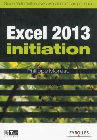 Excel 2013 initiation - Philippe (informaticie Moreau