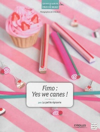 Vignette du livre Fimo : yes we canes !