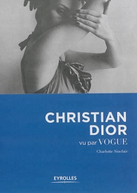 Christian Dior vu par Vogue - Charlotte Sinclair