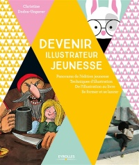Devenir illustrateur jeunesse - Christine Dodos-Ungerer