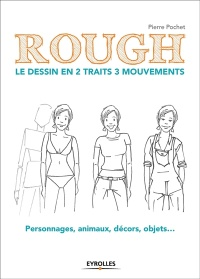 Vignette du livre Rough: le dessin en 2 traits 3 mouvements - Pierre Pochet