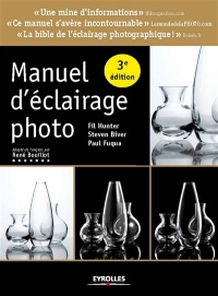 Vignette du livre Manuel d'éclairage photo - Fil Hunter, Steven Biver, Paul Fuqua