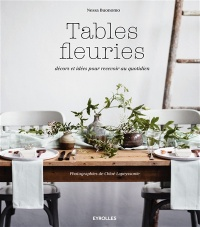 Tables fleuries, Chloé Lapeyssonie