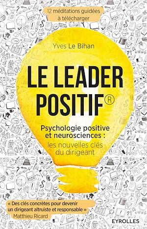 Vignette du livre Le leader positif : psychologie positive et neurosciences