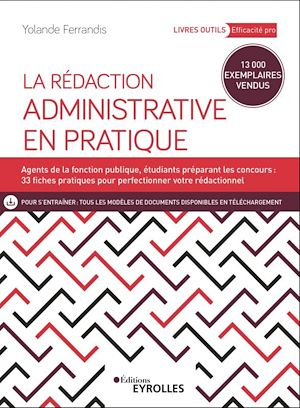 La rédaction administrative en pratique - Yolande Ferrandis