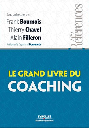 Grand livre du coaching(Le)