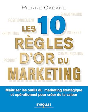 Vignette du livre 10 règles d'or du marketing(Les)