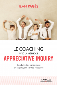 Vignette du livre Coaching avec la méthode Appreciative inquiry - Jean Pagès