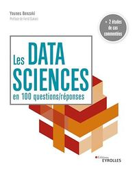 Les data sciences en 100 questions-réponses - Younes Benzaki
