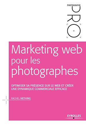 Vignette du livre Marketing web pour les photographes - Rachel Nething