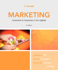 Vignette du livre Marketing : L'essentiel et l'expertise à l'ère digitale