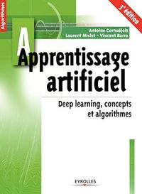 Vignette du livre Apprentissage artificiel : deep learning, concepts et algorithmes