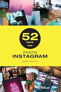Photo Instagram : 52 défis - Adam Juniper