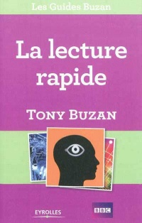 Vignette du livre Lecture rapide (La) - Tony Buzan, Anne Jones, James Harrison