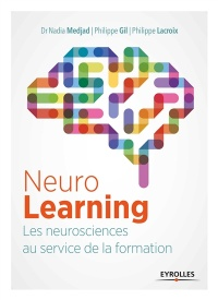 NeuroLearning : les neurosciences au service de la formation, Didier Naud