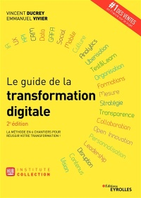 Vignette du livre Le guide de la transformation digitale: la méthode en 6 chantiers