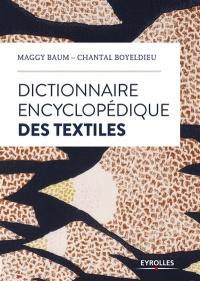 Le dictionnaire des textiles, Chantal Boyeldieu