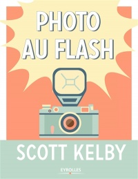 Vignette du livre Photo au flash - Scott Kelby